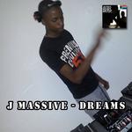 J MASSIVE - Dreams (Front Cover)