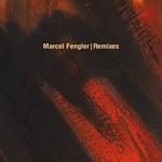 FENGLER, Marcel - Remixes (Front Cover)