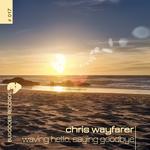 WAYFARER, Chris - Waving Hello Saying Goodbye (Front Cover)