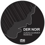 DER NOIR - A Dead Summer Remixes (Front Cover)