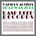 That Was 2013 Dash Deep Records Part 7