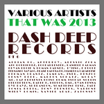 That Was 2013 Dash Deep Records Part 6