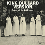 VARIOUS - King Bullard Version: Songs Of The BOS Label (Front Cover)
