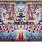 EASY M - Winter Remixes (Front Cover)