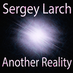 LARCH, Sergey - Another Reality (Front Cover)