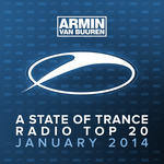 Armin Van Buuren: A State Of Trance Radio Top 20 January 2014 (Including Classic Bonus Track)