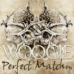 WOOGIE - Perfect Match (Front Cover)