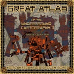 VARIOUS - Great Atlas Of The Underground Cartography II: Mictlantecuhtli's Stolen Bones (compiled by Anyer Quantum) (Front Cover)