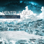 MENTAL FLOW - Marana Calling (Front Cover)