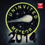 UNINVITED METEOR - 2014 (Front Cover)