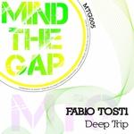 TOSTI, Fabio - Deep Trip (Front Cover)