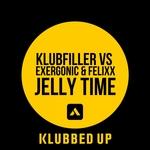 KLUBFILLER vs EXERGONIC/FELIXX - Jelly Time (Front Cover)