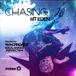 MT EDEN feat PHEOBE RYAN - Chasing (remixes) (Front Cover)