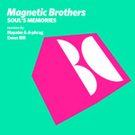 BROTHERS, Magnetic - Soul's Memories (remixes) (Front Cover)