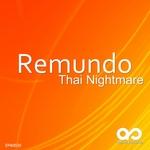REMUNDO - Thai Nightmare (Front Cover)