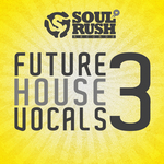 Future House Vocals 3 (Sample Pack WAV)