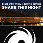 VAN RIEL, Sied/CHRIS JONES - Share This Night (Front Cover)