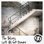 TAILORS, The - Let's All Get Down (Front Cover)