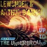 Up To The Underground