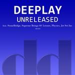 Deeplay: Unreleased