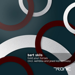 SKILS, Bart - Hold Your Horses (remixes) (Front Cover)