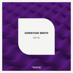 SMITH, Christian - Keep On (remixes) (Front Cover)