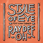 STYLE OF EYE feat GINA TURNER - Ray Dee Oh (Front Cover)