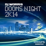 DJ WORRIS - Dooms Night 2K14 (Front Cover)