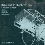 RUD, Mike/ELECTRORITES - Control Freak (Front Cover)