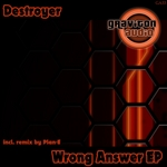 DESTROYER - Wrong Answer EP (Front Cover)