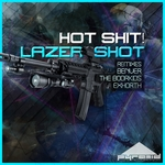 HOT SHIT - Lazer Shot (Front Cover)