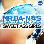 MRDA NOS feat MAX URBAN/MC YANKOO - Sweet Ass Girls (Front Cover)
