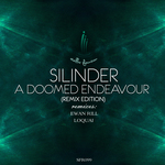SILINDER - A Doomed Endeavour (Remix Edition) (Front Cover)