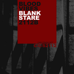 BLOOD VIBES - Blank Stare/2112b (Front Cover)