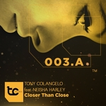 COLANGELO, Tony feat Neisha Harley - Closer Than Close (Front Cover)