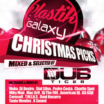 VARIOUS - Plastik Galaxy Christmas Picks Mixed By Dub Tiger (Front Cover)