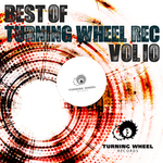 VARIOUS - Best Of Turning Wheel Rec Vol 10 (Front Cover)