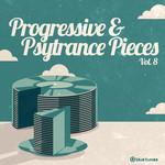 Progressive & Psy Trance Pieces Vol 8
