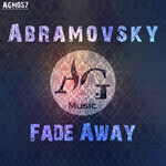 ABRAMOVSKY - Fade Away (Front Cover)