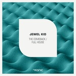 JEWEL KID - The Comeback/Full House (Front Cover)