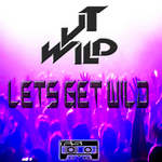 JT WILD - Lets Get Wild (Front Cover)