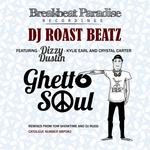 ROAST BEATZ - Ghetto Soul EP (Front Cover)