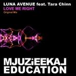 LUNA AVENUE feat TARA CHINN - Love Me Right (Front Cover)