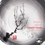 SASAKI, Takashi aka CONVERGE+ - For Beautiful Days EP (Front Cover)