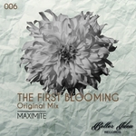 MAXIMITE - The First Blooming (Front Cover)