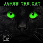 JAMES THE CAT - Animals Love House (Front Cover)