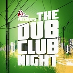 VARIOUS - The Dub Club Night (Front Cover)