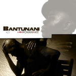 BANTUNANI - Woman I Hate (Front Cover)