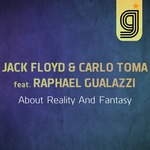 JACK FLOYD/CARLO TOMA/RAPHAEL GUALAZZI - About Reality And Fantasy (Front Cover)