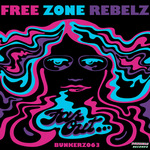 FREE ZONE REBELZ - Far Out (Back Cover)